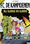 Cover for F.C. De Kampioenen (Standaard Uitgeverij, 1997 series) #16 - Bij Sjoeke en Sjoeke [Herdruk 2005]