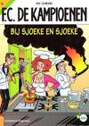Cover for F.C. De Kampioenen (Standaard Uitgeverij, 1997 series) #16 - Bij Sjoeke en Sjoeke [Herdruk 2008]