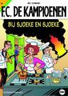 Cover for F.C. De Kampioenen (Standaard Uitgeverij, 1997 series) #16 - Bij Sjoeke en Sjoeke [Herdruk 2011]