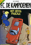 Cover Thumbnail for F.C. De Kampioenen (1997 series) #17 - Het geval Pascale [Herdruk 2005]