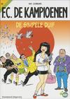 Cover for F.C. De Kampioenen (Standaard Uitgeverij, 1997 series) #18 - De simpele duif [Herdruk 2008]