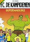 Cover for F.C. De Kampioenen (Standaard Uitgeverij, 1997 series) #19 - Supermarkske [Herdruk 2005]