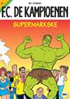 Cover for F.C. De Kampioenen (Standaard Uitgeverij, 1997 series) #19 - Supermarkske [Herdruk 2009]