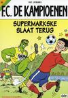 Cover for F.C. De Kampioenen (Standaard Uitgeverij, 1997 series) #20 - Supermarkske slaat terug [Herdruk 2005]