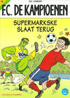 Cover for F.C. De Kampioenen (Standaard Uitgeverij, 1997 series) #20 - Supermarkske slaat terug [Herdruk 2007]