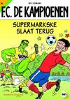 Cover for F.C. De Kampioenen (Standaard Uitgeverij, 1997 series) #20 - Supermarkske slaat terug [Herdruk 2011]