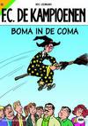 Cover for F.C. De Kampioenen (Standaard Uitgeverij, 1997 series) #22 - Boma in de coma [Herdruk 2009]