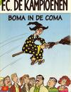 Cover for F.C. De Kampioenen (Standaard Uitgeverij, 1997 series) #22 - Boma in de coma [Herdruk 2004]