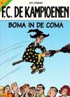 Cover for F.C. De Kampioenen (Standaard Uitgeverij, 1997 series) #22 - Boma in de coma [Herdruk 2003]