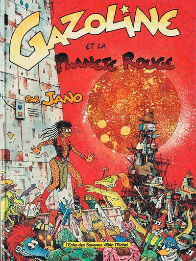 Cover for Gazoline et la planète rouge (Albin Michel, 1989 series)