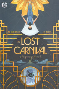 Cover Thumbnail for Lost Carnival: A Dick Grayson Graphic Novel (DC, 2020 series)