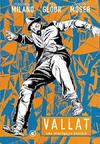 Cover for Vallat - Uma Investigação Dadaísta (Conrad Editora, 2007 series)