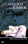 Cover for Um Catálogo de Sonhos (Devir Livraria, 2007 series) #1