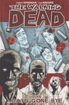 Cover for The Walking Dead (Image, 2004 series) #1 - Days Gone Bye [Ninth printing]