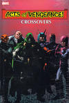 Cover Thumbnail for Acts of Vengeance Crossovers (2011 series)  [John Byrne Cover]