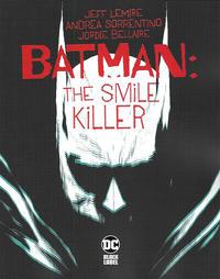 Cover Thumbnail for Batman: The Smile Killer (DC, 2020 series) #1 [Andrea Sorrentino Cover]