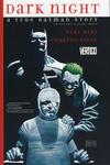 Cover for Dark Night: A True Batman Story (DC, 2016 series)