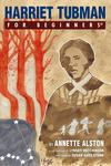 Cover for For Beginners (For Beginners, 2007 series) #[nn] - Harriet Tubman for Beginners