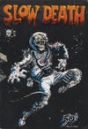 Cover for Slow Death (Last Gasp, 1970 series) #2 [First printing]