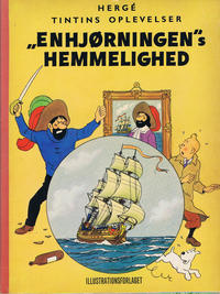 "Cover Thumbnail for Tintins oplevelser (Illustrationsforlaget, 1960 series) #11 - ""Enhjørningen""s hemmelighed"