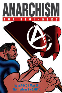 Cover Thumbnail for For Beginners (For Beginners, 2007 series) #[nn] - Anarchism for Beginners