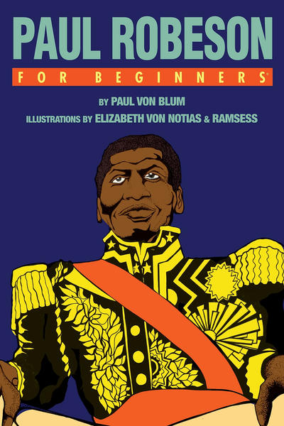 Cover for For Beginners (For Beginners, 2007 series) #[nn] - Paul Robeson for Beginners