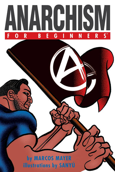 Cover for For Beginners (For Beginners, 2007 series) #[nn] - Anarchism for Beginners