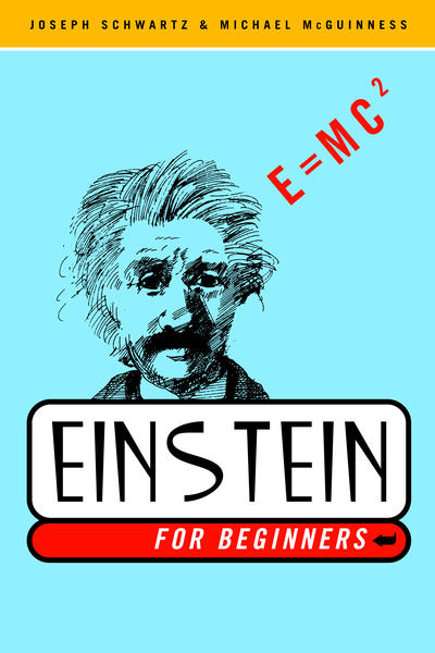 Cover for For Beginners (Pantheon, 1976 series) #[nn] - Einstein for Beginners [2003 Reissue]