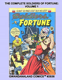 Cover Thumbnail for Gwandanaland Comics (Gwandanaland Comics, 2016 series) #2636 - The Complete Soldiers of Fortune: Volume 1