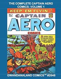 Cover Thumbnail for Gwandanaland Comics (Gwandanaland Comics, 2016 series) #2648 - The Complete Captain Aero Comics: Volume 1