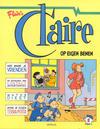 Cover for Claire (Divo, 1990 series) #1 - Op eigen benen [Eerste druk (1990)]