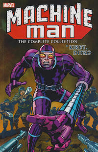 Cover Thumbnail for Machine Man by Kirby & Ditko: The Complete Collection (Marvel, 2016 series)