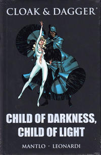 Cover Thumbnail for Cloak & Dagger: Child of Darkness, Child of Light (Marvel, 2009 series)  [premiere edition]