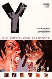 Cover Thumbnail for Y: Le Dernier Homme (Panini France, 2006 series) #9 - Terre mère