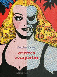 Cover Thumbnail for Fletcher Hanks : œuvres complètes (Actes Sud, 2018 series)