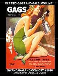 Cover Thumbnail for Gwandanaland Comics (Gwandanaland Comics, 2016 series) #2696 - Classic Gags and Gals: Volume 1
