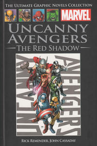 Cover Thumbnail for The Ultimate Graphic Novels Collection (Hachette Partworks, 2011 series) #82 - Uncanny Avengers: The Red Shadow