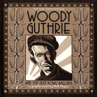 Cover Thumbnail for Woody Guthrie and the Dust Bowl Ballads (Harry N. Abrams, 2016 series)