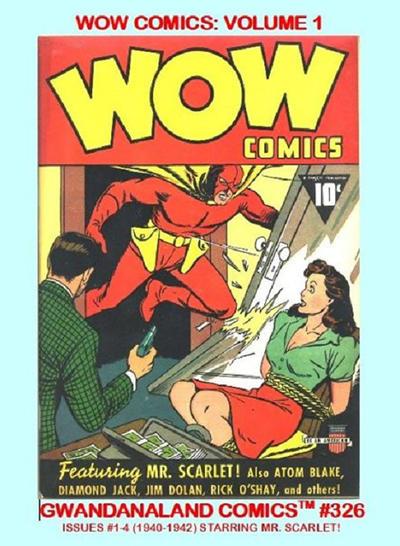 Cover for Gwandanaland Comics (Gwandanaland Comics, 2016 series) #326 - Wow Comics: Volume 1