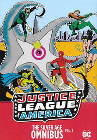 Cover Thumbnail for Justice League of America: The Silver Age Omnibus (DC, 2016 series) #1