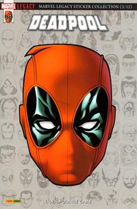 Cover Thumbnail for Marvel Legacy : Deadpool (Panini France, 2018 series) #1 - Deadpool tue Cable