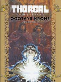 Cover Thumbnail for Sagaen om Thorgal (Hjemmet / Egmont, 2018 series) #8 - Ogotays krone - Shaigan, del 2