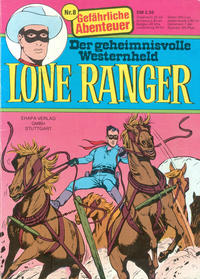 Cover Thumbnail for Lone Ranger (Egmont Ehapa, 1976 series) #8 - Gefährliche Abenteuer