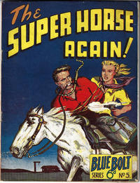 Cover Thumbnail for Blue Bolt (Gerald G. Swan, 1950 ? series) #5