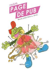 Cover Thumbnail for Page de Pub, revival publicitaire au vitriol (Éditions Lapin, 2013 series)