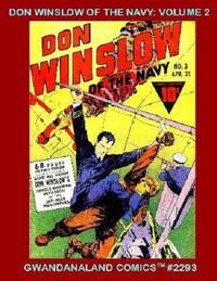 Cover Thumbnail for Gwandanaland Comics (Gwandanaland Comics, 2016 series) #2293 - Don Winslow of the Navy Volume 2