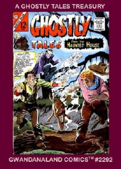 Cover for Gwandanaland Comics (Gwandanaland Comics, 2016 series) #2292 - A Ghostly Tales Treasury