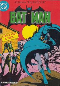 Cover Thumbnail for Batman collection Le Justicier (Sage - Sagédition, 1982 series) #1 - Rendez-vous à Paris !