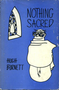 Cover Thumbnail for Nothing Sacred (Merlin Press, 1962 series)