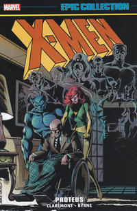 Cover Thumbnail for X-Men Epic Collection (Marvel, 2014 series) #6 - Proteus